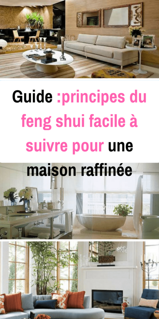11 conseils feng shui a suivre pour une maison moderne. Black Bedroom Furniture Sets. Home Design Ideas